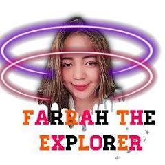 Farrah the Explorer