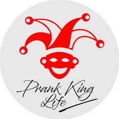Prank King Life