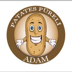 Patates Püreli Adam