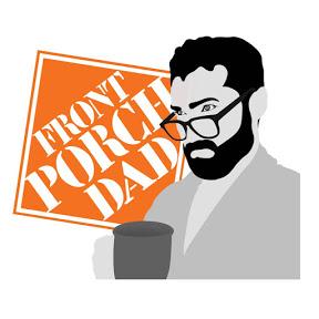 Front Porch Dad