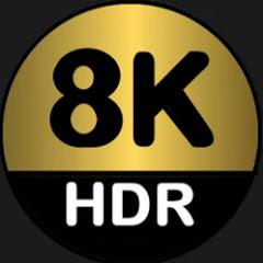 Real 8K HDR