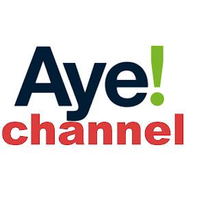 Aye Channel