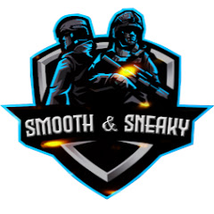 SMOOTH & SNEAKY