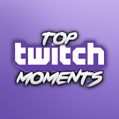 Top Twitch Moments