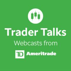 Trader Talks Webcasts from TD Ameritrade