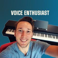 Voice Enthusiast
