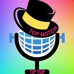 Top Notch Tip Top