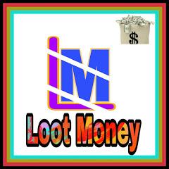 Loot Money
