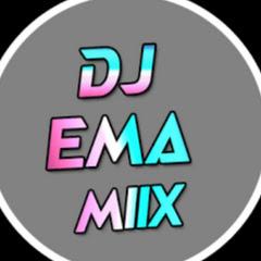 DJ EMA MIIX