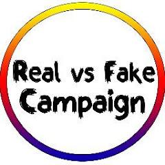 Real Vs Fake Campaign