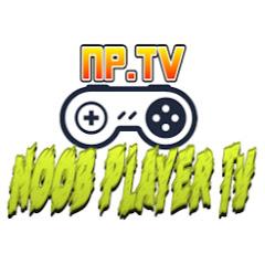 Noob Player TV