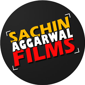 Sachin Aggarwal Films