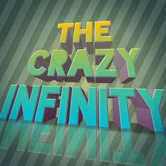 The Crazy Infinity