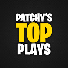 Patchy's Top Plays