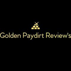 Golden Paydirt Reviews