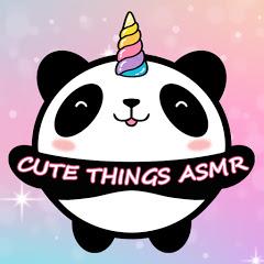 Cute Things ASMR