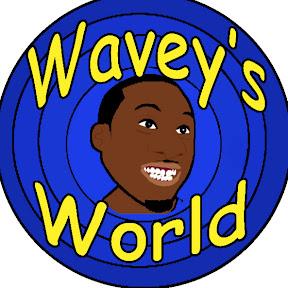 Wavey's World