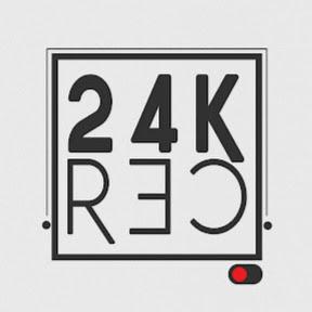 24K rec