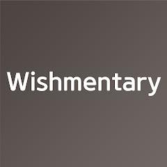 Wishmentary