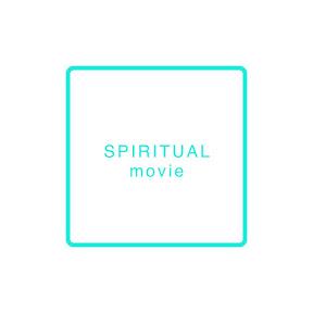 SPIRITUAL MOVIE