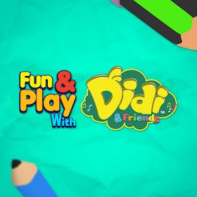 Fun & Play with Didi & Friends