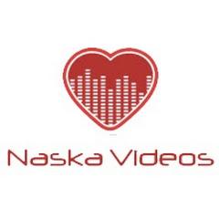 Naska Videos