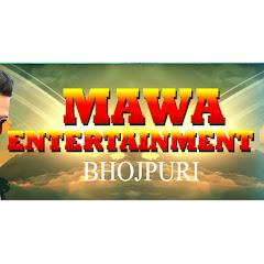 Mawa Entertainment - Bhojpuri