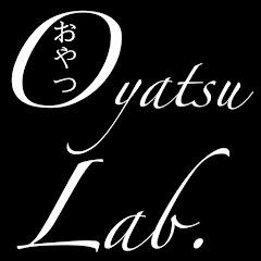 Oyatsu Lab. [おやつラボ]