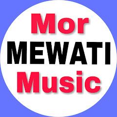 Mor Mewati Music