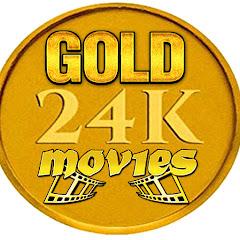 GOLD 24K MOVIES