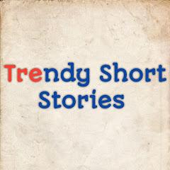 Trendy Short Stories