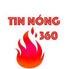 TIN NÓNG 360