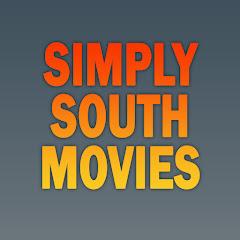 SIMPLY SOUTH MOVIES