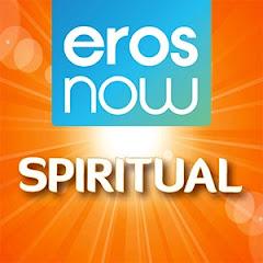 Eros Now Spiritual