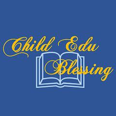 자녀 교육과 축복 Child Edu & Blessing