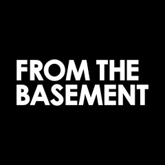 From The Basement
