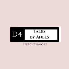 D4 Talks by Anees