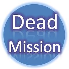 デッドミッション Dead Mission