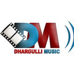 Dhargulli Music