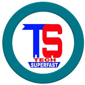 TECH SUPERFAST