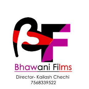 Bhawani Music And Films