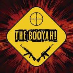 THE BOOYAH!