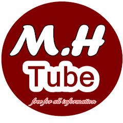 M.H TUBE