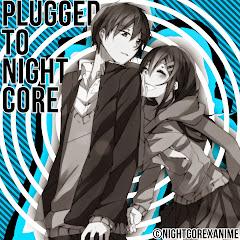PluggedToNightcore