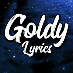 GOLDY LYRICS
