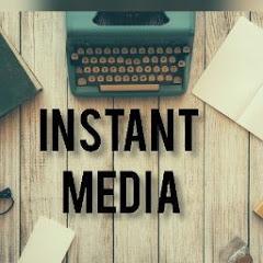 Instant Media
