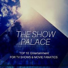 Show Palace