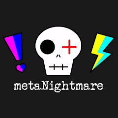 metaNightmare