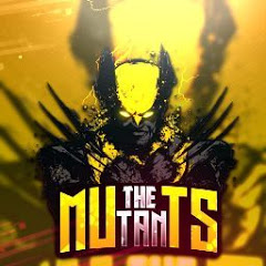 MUTANTS