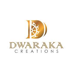 Dwaraka Creations